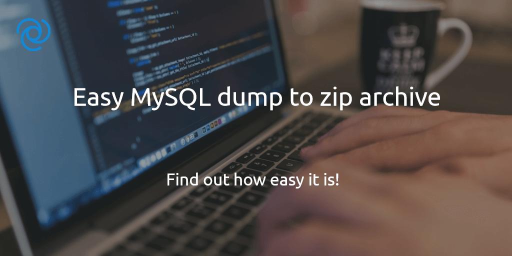 Easy MySQL Dump Zu Zip Archiv