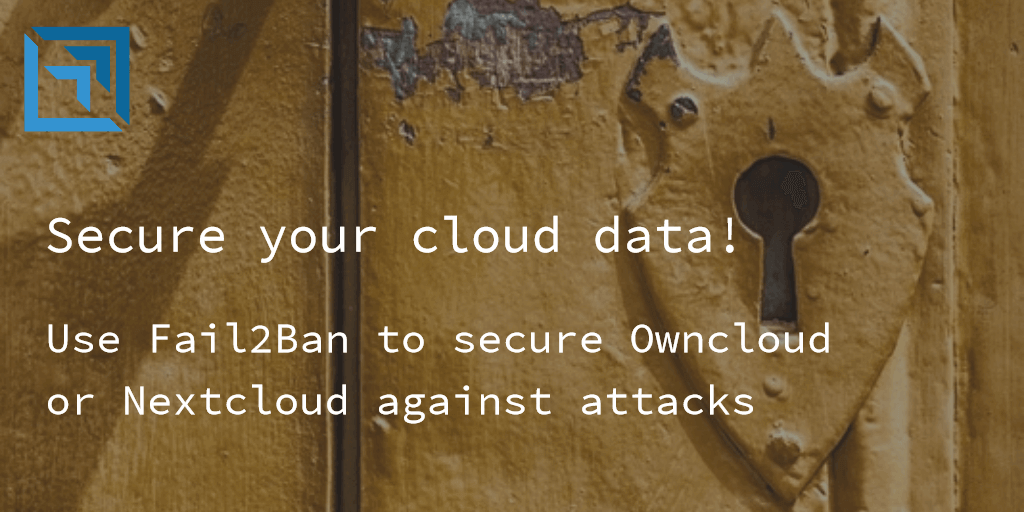 Secure_your_data_in_owncloud_nextcloud_with_fail2ban