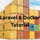 Laravel Docker Tutorial